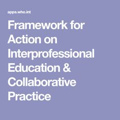 Framework for Action on Interprofessional Education & Collaborative Practice