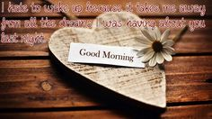 Check out these best romantic good morning quotes with images. For him or for her,these beautiful pictures will surely represent your love and inspiration.