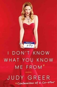 'I Don't Know What You Know Me From: Confessions of a Co-Star' by Judy Greer; Rating: 3 stars