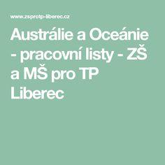 Austrálie a Oceánie - pracovní listy - ZŠ a MŠ pro TP Liberec