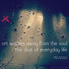 """""""Art washes away from the soul the dust of everyday life."""" – Picasso quote #picasso #quotes #art"""