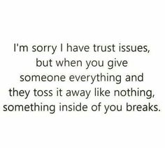 26 ideas quotes feelings trust issues for 2019 Sad Quotes, Quotes To Live By, Inspirational Quotes, Fake Love Quotes, Fabulous Quotes, Wisdom Quotes, Trust Issues Quotes, Broken Trust Quotes, Trust Me Quotes
