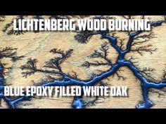 Lichtenberg Wood Burning Blue Epoxy White Oak - YouTube