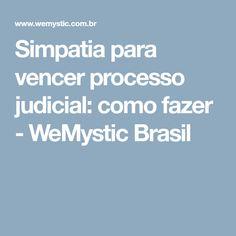 Simpatia para vencer processo judicial: como fazer - WeMystic Brasil