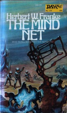 The Mind Net by Herbert W. Franke. cover by Frank Kelly Freas