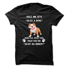 TELL ME IT IS JUST A PITBULL T Shirts, Hoodies. Get it here ==► https://www.sunfrog.com/Pets/TELL-ME-IT-IS-JUST-A-PITBULL.html?41382