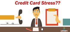 What to Do When Your Credit Card Due Gives You A Stress Peer To Peer Lending, Goods And Services, Debt, Stress, Cards, Maps, Psychological Stress, Playing Cards