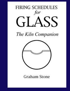 Firing Schedules for Glass