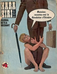 Hara Kiri was the highly controversial satirical French magazine published by humorist Georges Bernier, author François Cavanna and comic . French Pop, French Magazine, Vintage Magazines, Satire, Journal, Album Covers, Stupid, Pop Culture, 1960s