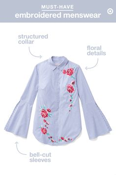 The menswear-inspired shirting trend is all about taking cues from the guys, but then adding great details like bows and embroidery to mix up those traditionally boxy men's tops. This shirt does just that, with embroidered florals and bell sleeves lending some delicate flair to its classic blue stripes. Dress it down by wearing it over a pair of denim cut-offs and letting their frayed hem peek out. White denim and wedges or a high-waisted skirt are the perfect way to dress it up.