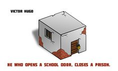 Victor Hugo School Doors, Victor Hugo, Education Quotes, Inspiring Quotes, Prison, Student, Thoughts, Words, Fun