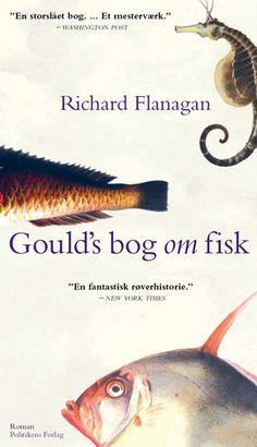 Goulds bog om fisk af Richard Flanagan udkom første gang på dansk i 2004 og genudgives her i forbindelse med udgivelsen af Booker-prisvinderen Den smalle vej til det dybe nord.
