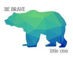 Animal Printable Wall Art | These Bare Walls | Be Brave Little One - Bear Print | Nursery Decor | Nursery Bear Print | Nursery Prints | Be Brave Quotes