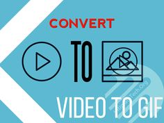How to Convert a Video to .GIF on Android or Make One?