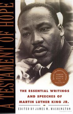 A Testament of Hope: The Essential Writings and Speeches of Martin Luther ... - Martin Luther King - Google Books