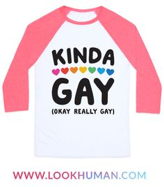 You're gay, but you're only kinda gay…nah, you're really gay and proud! This LGBT pride design features the text 'Kinda Gay (Okay Really Gay)' to share your pride! Perfect for gay pride, LGBT pride, and expressing your sexuality!