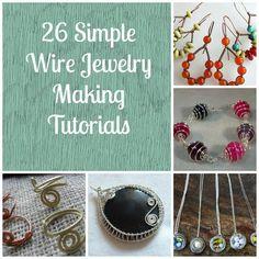 26 Beginner Wire Tutorials | Free | http://www.allfreejewelrymaking.com/Wire-Wire-work/13-Simple-Wire-Jewelry-Making-Instructions-for-Beginners