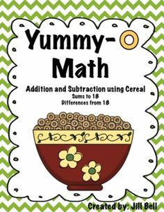 Yummy- O Math  Addition and Subtraction using Cereal $