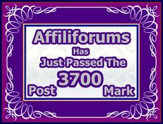 Affiliforums ~ 3700 Posts And More On The Way ~ Join Our Community ~