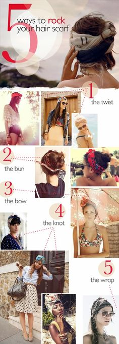 5 easy ways to rock your hair scarf....Twist, Bun, Bow, Knot and Wrap.