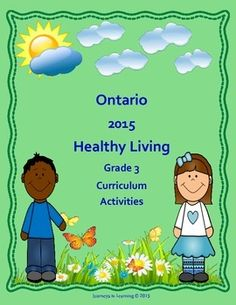 The Healthy Living section is Part C in The Ontario Ministry of Education,  Health and Physical Education (Grade 3) Ontario Curriculum Document.This resource does not replace the document.This resource has been created to facilitate the task of  teaching the many required expectations in the Healthy Living section.The Healthy Living section (Grade 3) is divided into four topics.