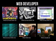 What people thinks Web Developer do.