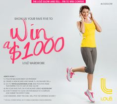 The Lolë Glow and Tell - Pin to Win Contest. Pin your five Lolë fave styles and win a $1000 wardrobe! Just Glow and Tell #LoleGlow ! Here's how: http://www.lolewomen.com/ca/en/glowandtell/