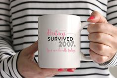 Coffee Mug Britney Survived 2007 You Can by BrittanyGarnerDesign