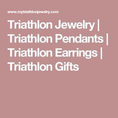 Triathlon Jewelry | Triathlon Pendants | Triathlon Earrings | Triathlon Gifts