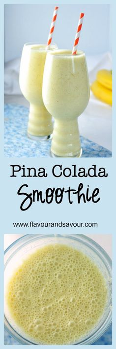 What a great day to start the day! Pina Colada Smoothie |Flavour & Savour