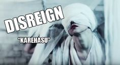 The Swedish visual kei band DISREIGN (YOHIO as vocalist) was supposed to release their new single tomorrow. Unfortunately it has been postponed and we don't know when it will be out. Single: KAREHA...