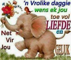 Good Morning Gif, Good Morning Greetings, Good Morning Wishes, Morning Messages, Good Morning Quotes, Lekker Dag, Afrikaanse Quotes, Goeie More, Special Quotes