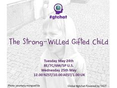 The Strong-Willed Gifted Child