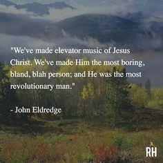 22 Best John Eldredge Quotes Images My Books Big Books Books To Read