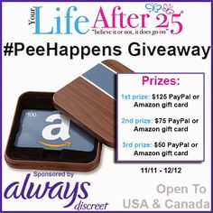 Always/ Your Life After 25 GiveawayJoin @YourLifeAfter25 and @AlwaysDiscreet for the #PeeHappens Twitter Party! 11/20 at 4pm ET #women - Click to RSVP