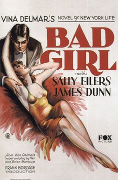 Sally Eilers plays the title role in Bad Girl, 1931