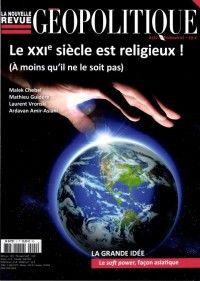La Nouvelle Revue de Géopolitique #122 : Le XXIe siècle est religieux