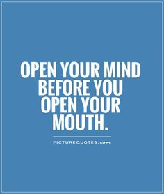 24 Best Open Minded Images Mindfulness Quotes Open Minded Quotes