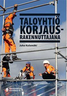 Taloyhtiö korjausrakennuttajana. 2013.