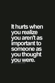 Relationship Quotes And Sayings You Need To Know; Relationship Sayings; Relationship Quotes And Sayings; Quotes And Sayings; Deep Quotes, Great Quotes, Quotes To Live By, Sad Quotes That Make You Cry, Friends Hurt You Quotes, You Dont Care Quotes, Quotes About Moving On From Friends, Super Quotes, Not Important Quotes