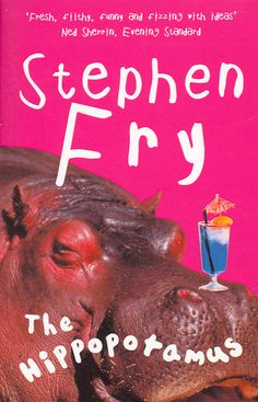 Booktopia has The Hippopotamus by Stephen Fry. Buy a discounted Paperback of The Hippopotamus online from Australia's leading online bookstore. I Love Books, Books To Read, My Books, Reading Groups, Reading Lists, Positive Outlook On Life, British Humor, I Want To Know, Tv Presenters