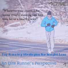 Running strategies for weight loss.