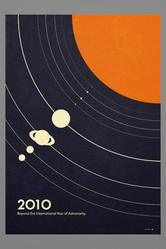 Beyond the International Year of Astronomy poster design by Simon C Page Graphic Design Posters, Graphic Design Inspiration, Graphic Art, Poster Designs, Design Graphique, Art Graphique, Graphisches Design, Print Design, Art Print