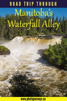 Road Trip Through Manitoba's Waterfall Alley - Photo Journeys Oh The Places You'll Go, Places To Travel, Canadian Holidays, Canada Travel, Travel 2017, Wall Of Water, Camping Spots, Travel Inspiration, Travel Ideas