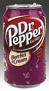 I miss Dr Pepper Berries and Cream