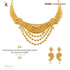 Accessories are the exclamation point of a woman's outfit. - Michael Kors #GoldBalls #LinerNecklace #Paisley #HighGold #Bridal #Earrings #LightWeight #PartyWear #kkjpl #PureAndTimeless Net Wt: 38.48 gms Colour: Yellow Gold Purity: 22K Certification: Hallmark
