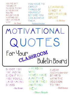 FREE 10 motivational quotes to hang in your classroom or on a bulletin board. Great for all ages!