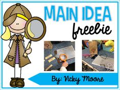 This FREEBIE will help you and your students better understand how to find the main idea in texts.  This lesson is perfect to use as a springboard for understanding main idea and details.  This freebie includes:* ideas, directions and photos on how to implement this activity* printable to use as a recording sheet* bag decorationsHave your students be Text Detectives and find out what these bags are mainly about...later you can pick up my Main Idea pack to go deeper with this.**  If your…