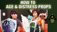 HOW-TO AGE & DISTRESS PROPS: Try This At Home! w/ Crabcat Industries: Presented by Heroes of Cosplay