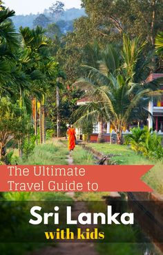 All the top places to visit in Sri Lanka, things to do in Sri Lanka, best tourist attractions and how to get around Sri Lanka on a family adventure in our Sri Lanka travel guide.